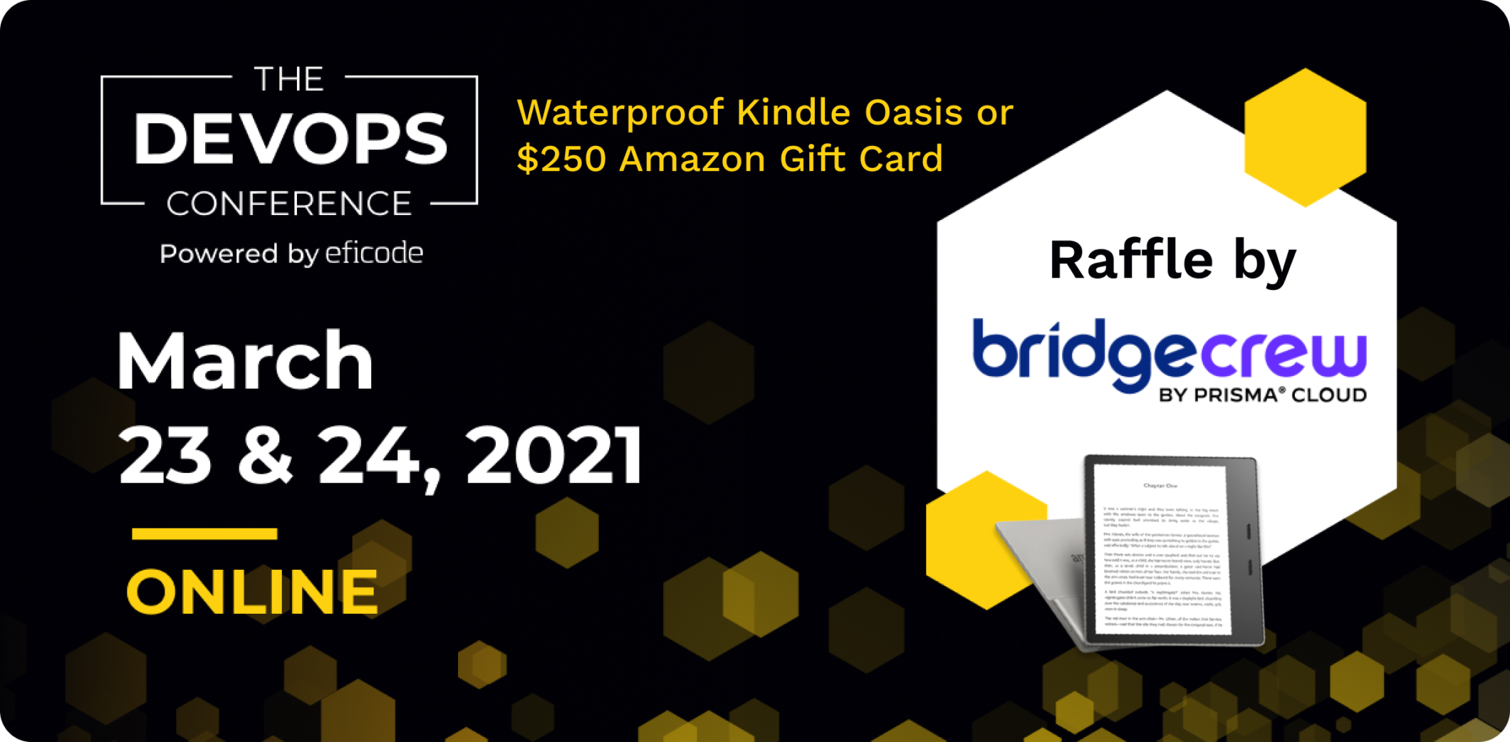 The DEVOPS Conference Raffle by Bridgecrew | Kindle Oasis or $250 Amazon Gift Card
