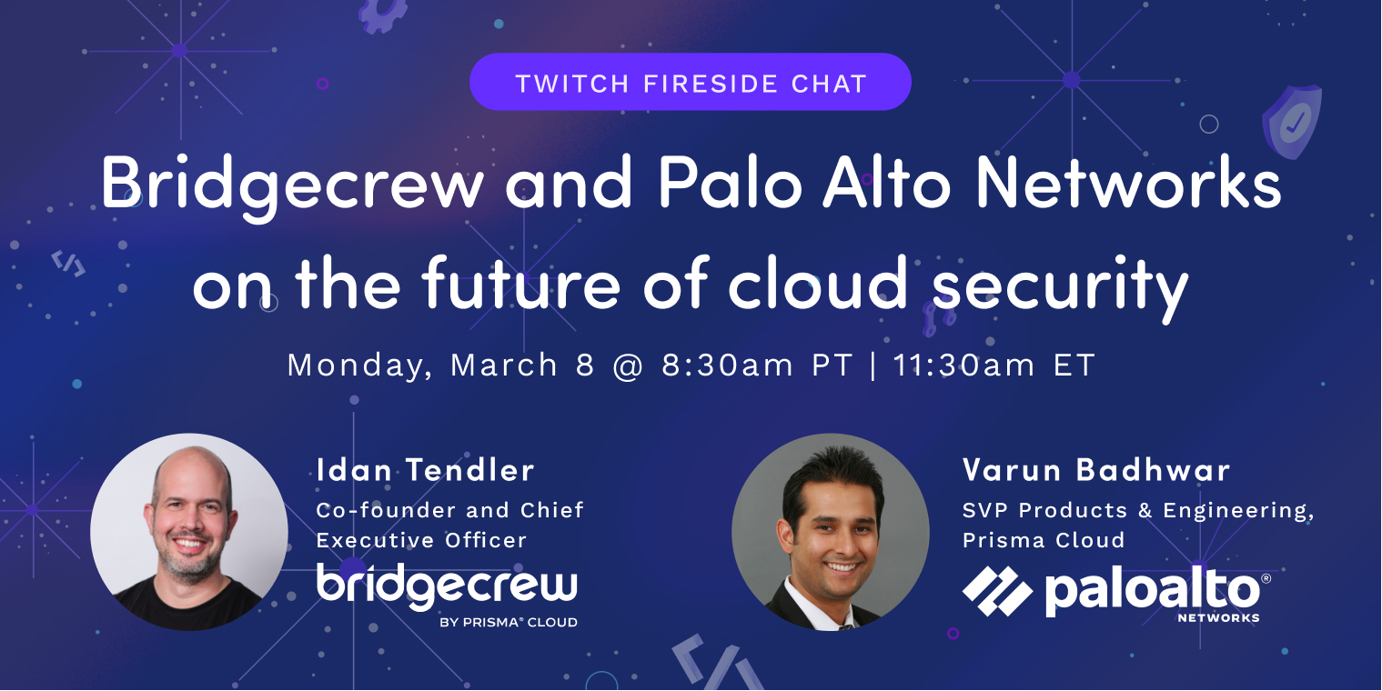 The future of cloud security with Bridgecrew and Palo Alto Networks